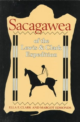 Sacagawea of the Lewis and Clark Expedition  N/A edition cover