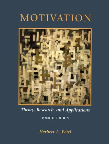 Motivation Theory, Research, and Applications 4th 1996 edition cover