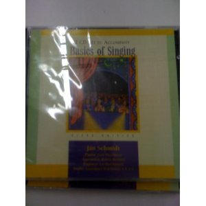 2-Cd Set for Schmidt's Basics of Singing (with Cd-Rom), 5th 5th 2003 9780534530600 Front Cover