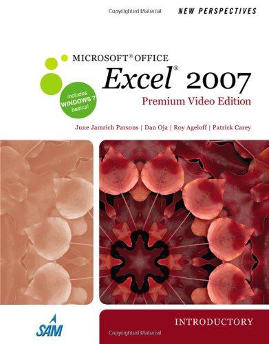 New Perspectives on Microsoft Office Excel 2007, Introductory, Premium Video Edition  N/A 9780538475600 Front Cover