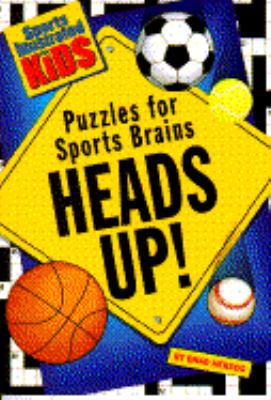 Heads Up! : Puzzles for Sports Brains N/A 9780553481600 Front Cover