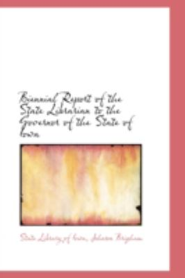 Biennial Report of the State Librarian to the Governor of the State of Iowa:   2008 edition cover