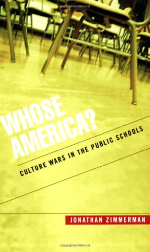 Whose America? Culture Wars in the Public Schools  2002 9780674018600 Front Cover