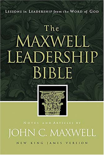 Maxwell Leadership Bible-NKJV Lessons in Leadership from the Word of God  2003 edition cover