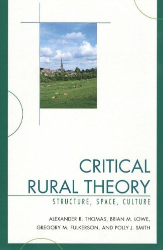 Critical Rural Theory Structure, Space, Culture N/A edition cover