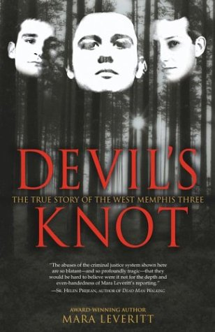 Devil's Knot The True Story of the West Memphis Three  2003 edition cover