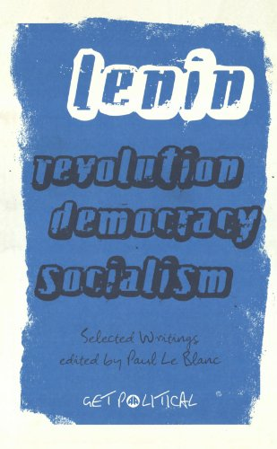 Revolution, Democracy, Socialism Selected Writings  2008 9780745327600 Front Cover