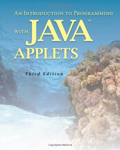 Introduction to Programming with Java Applets 3rd 2010 (Revised) edition cover