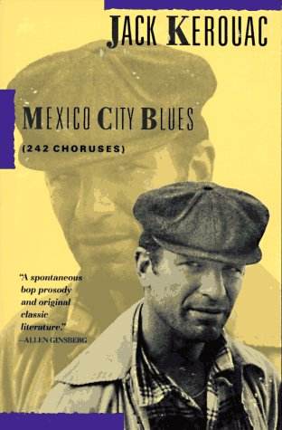 Mexico City Blues 242 Choruses N/A 9780802130600 Front Cover