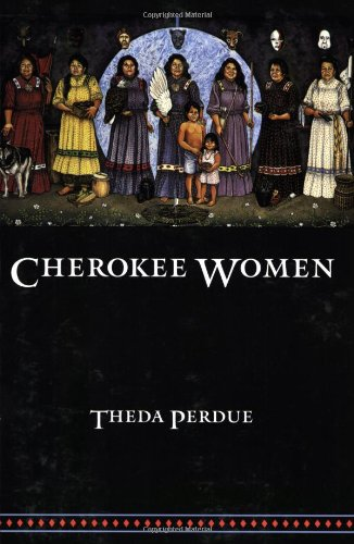 Cherokee Women Gender and Culture Change, 1700-1835  1998 edition cover