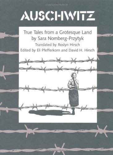 Auschwitz True Tales from a Grotesque Land  1986 edition cover
