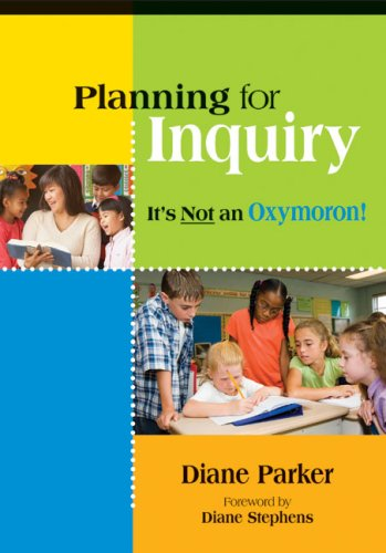 Planning for Inquiry It's Not an Oxymoron  2007 edition cover