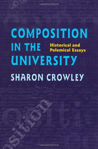 Composition in the University Historical and Polemical Essays  1998 edition cover