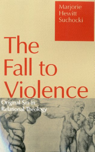 Fall to Violence Original Sin in Relational Theology  1995 edition cover