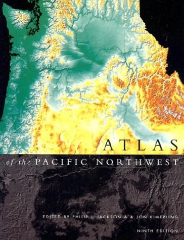 Atlas of the Pacific Northwest  9th 2003 (Revised) edition cover
