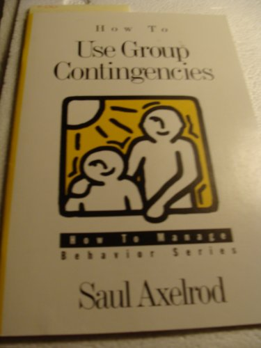 How to Use Group Contingencies 2nd 1998 edition cover