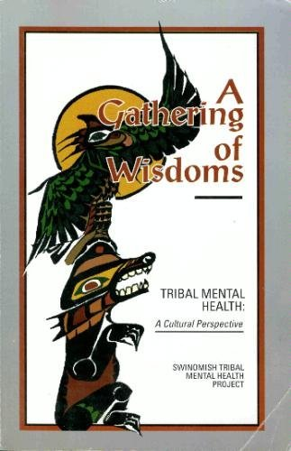 Gathering of Wisdoms Tribal Mental Health-A Cultural Perspective  2002 edition cover