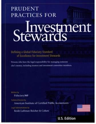 Prudent Practices for Investment Stewards : Defining a Global Fiduciary Standard of Excellence for Investment Stewards  2006 9780978796600 Front Cover