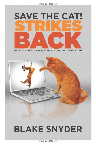 Save the Cat! Strikes Back More Trouble For...  2009 edition cover