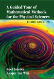 Guided Tour of Mathematical Methods for the Physical Sciences  3rd 2015 (Revised) edition cover