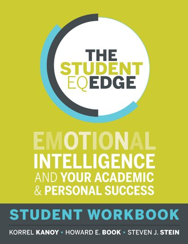 Student EQ Edge Emotional Intelligence and Your Academic and Personal Success: Student Workbook  2013 edition cover