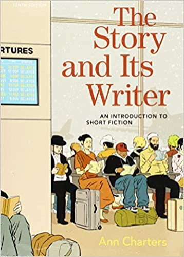 The Story and Its Writer: An Introduction to Short Fiction  2018 9781319105600 Front Cover