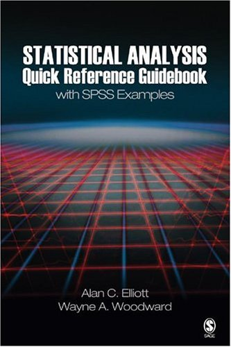 Statistical Analysis Quick Reference Guidebook With SPSS Examples  2007 edition cover