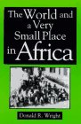 World and a Very Small Place in Africa   2004 edition cover