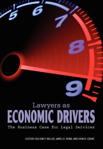Lawyers As Economic Drivers-the Business Case for Legal Services   2012 edition cover