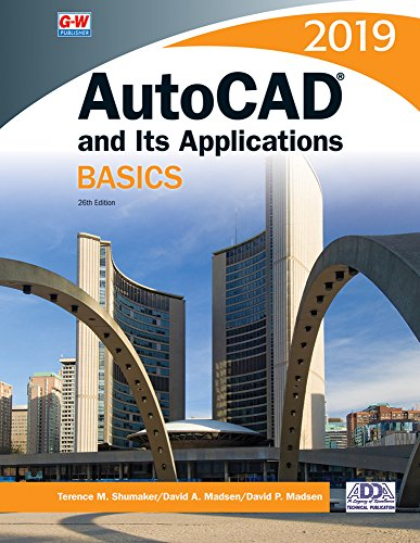 Autocad and Its Applications Basics 2019:   2018 9781635634600 Front Cover