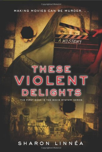 These Violent Delights   2012 9781933608600 Front Cover