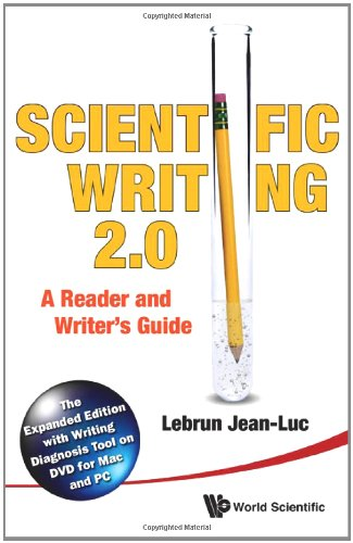 Scientific Writing The Reader's and Writer's Guide 2. 0: the Expanded Edition with Writing Diagnosis Tool on Dvd for Mac and Pc 2nd 2011 edition cover