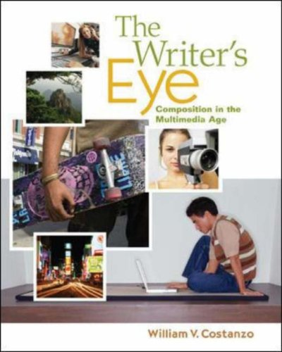 Writer's Eye Composition in the Multimedia Age  2008 edition cover