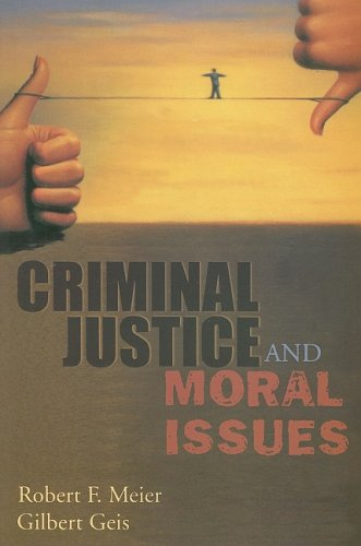 Criminal Justice and Moral Issues  N/A 9780195330601 Front Cover