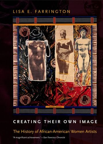 Creating Their Own Image The History of African-American Women Artists  2011 edition cover