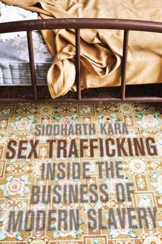 Sex Trafficking Inside the Business of Modern Slavery  2009 9780231139601 Front Cover
