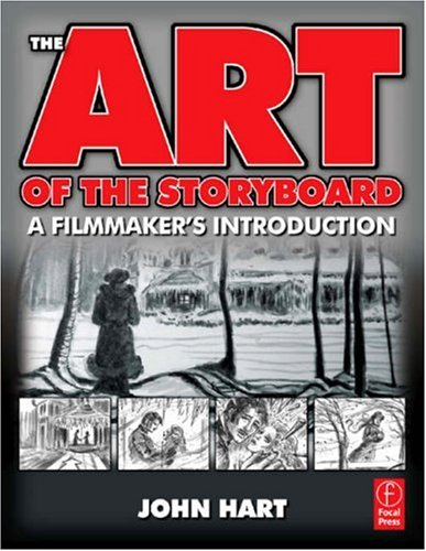 Art of the Storyboard A Filmmaker's Introduction 2nd 2008 (Revised) edition cover