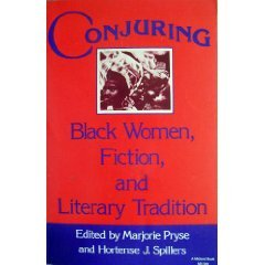 Conjuring Black Women, Fiction, and Literary Tradition  1985 9780253203601 Front Cover