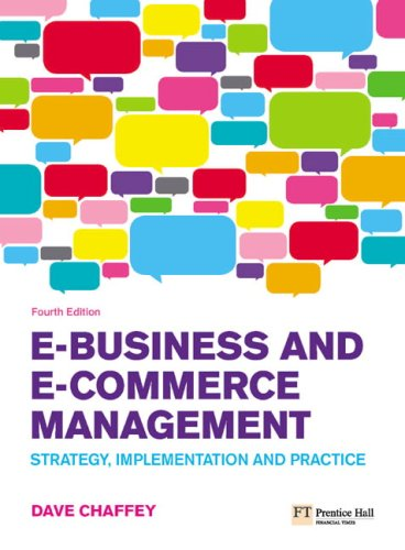E-Business and E-Commerce Management Strategy, Implementation and Practice 4th 2009 9780273719601 Front Cover