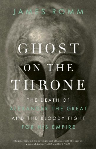 Ghost on the Throne The Death of Alexander the Great and the Bloody Fight for His Empire N/A edition cover