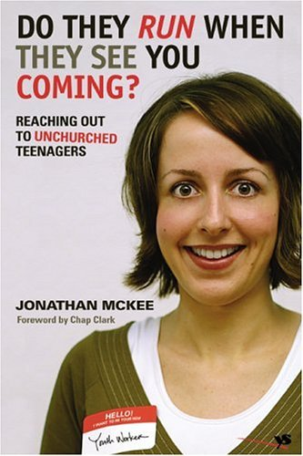 Do They Run When They See You Coming? Reaching Out to Unchurched Teenagers  2005 edition cover