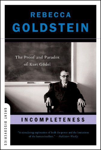 Incompleteness The Proof and Paradox of Kurt Godel N/A 9780393327601 Front Cover