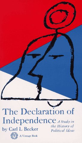 Declaration of Independence A Study in the History of Political Ideas N/A edition cover