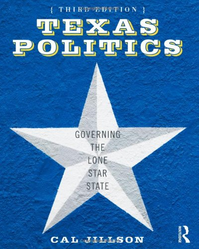 Texas Politics Governing the Lone Star State 3rd 2011 (Revised) edition cover