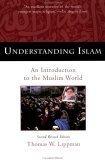Understanding Islam An Introduction to the Muslim World: Third Revised Edition 3rd 2002 (Revised) 9780452011601 Front Cover