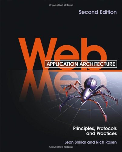 Web Application Architecture Principles, Protocols and Practices 2nd 2009 edition cover