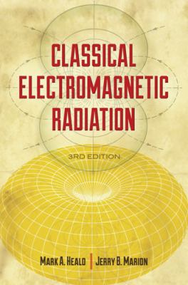 Classical Electromagnetic Radiation  3rd 2012 edition cover