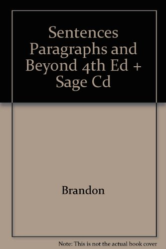 Brandon Sentences Paragraphs and Beyond Fourth Edition Plus Sage Cd 4th 2005 9780618712601 Front Cover