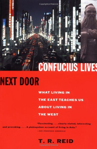 Confucius Lives Next Door What Living in the East Teaches Us about Living in the West N/A edition cover