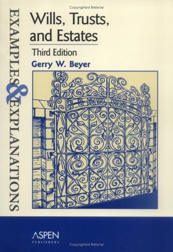 Wills, Trusts, and Estates  3rd 2005 (Student Manual, Study Guide, etc.) 9780735545601 Front Cover